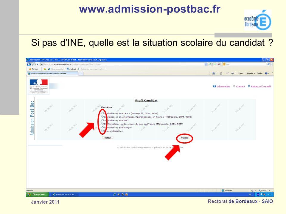 www.admission-postbac.fr Si pas d'INE, quelle est la situation scolaire du candidat Janvier 2011