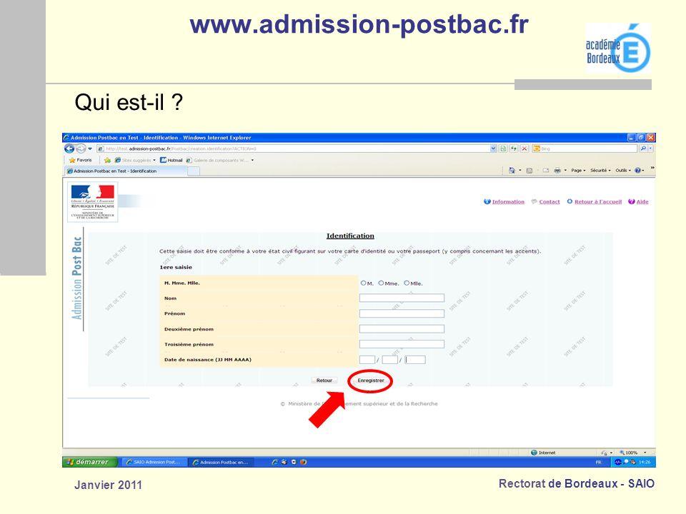 www.admission-postbac.fr Qui est-il Janvier 2011