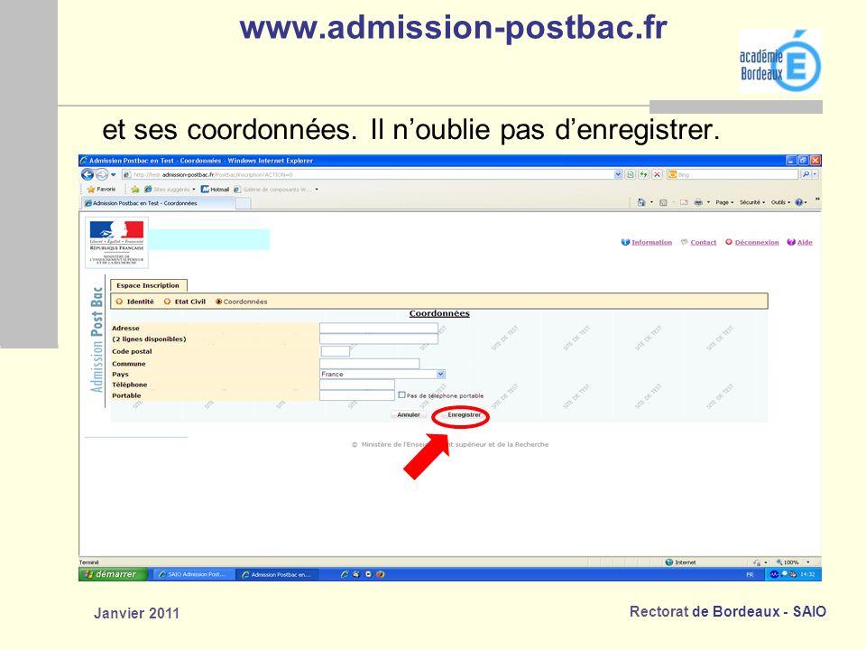 www.admission-postbac.fr et ses coordonnées. Il n'oublie pas d'enregistrer. Janvier 2011