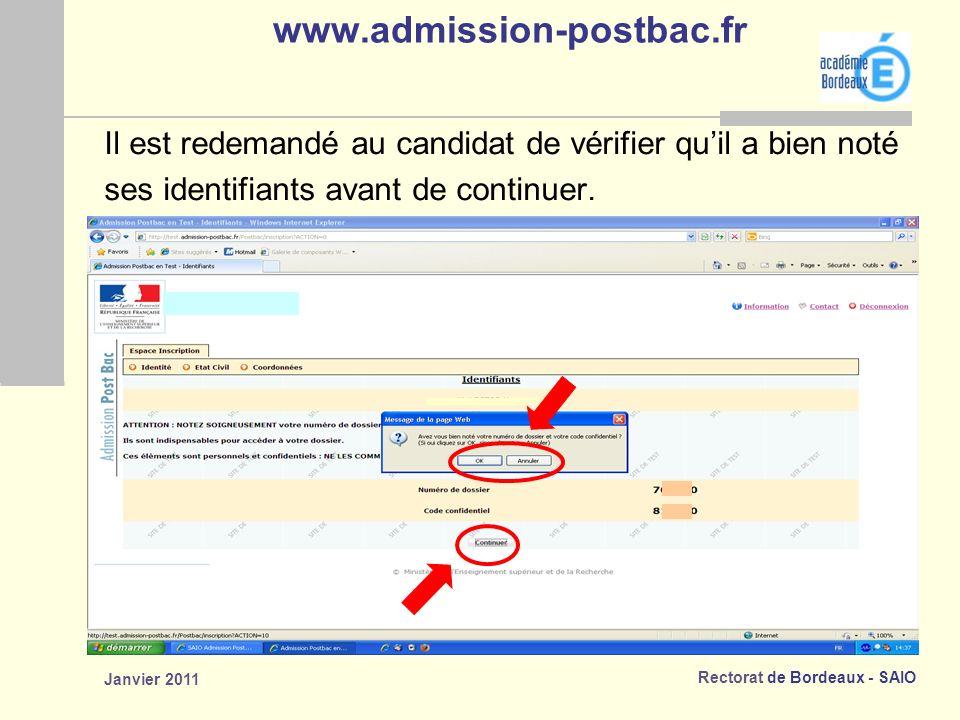 www.admission-postbac.fr Il est redemandé au candidat de vérifier qu'il a bien noté. ses identifiants avant de continuer.