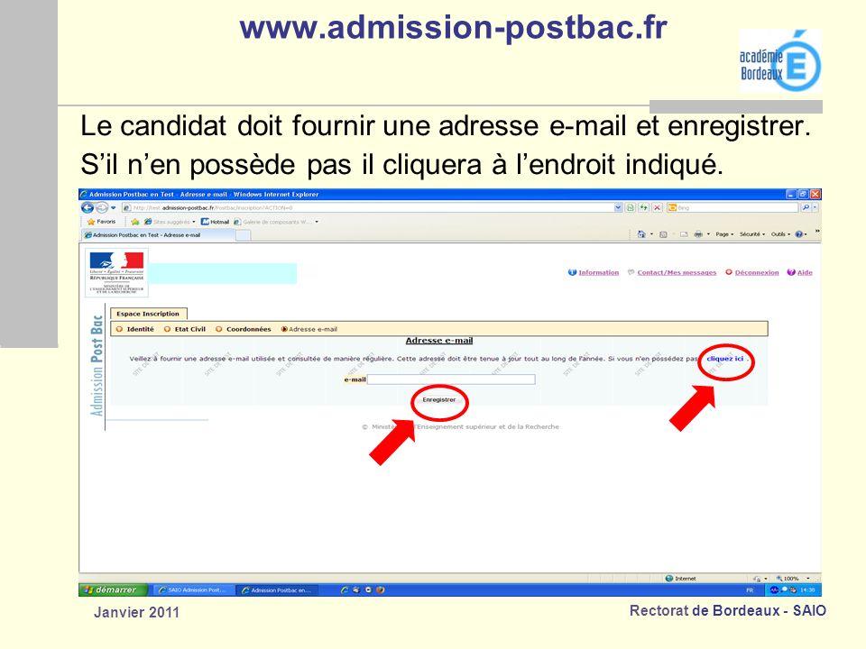 www.admission-postbac.fr Le candidat doit fournir une adresse e-mail et enregistrer. S'il n'en possède pas il cliquera à l'endroit indiqué.