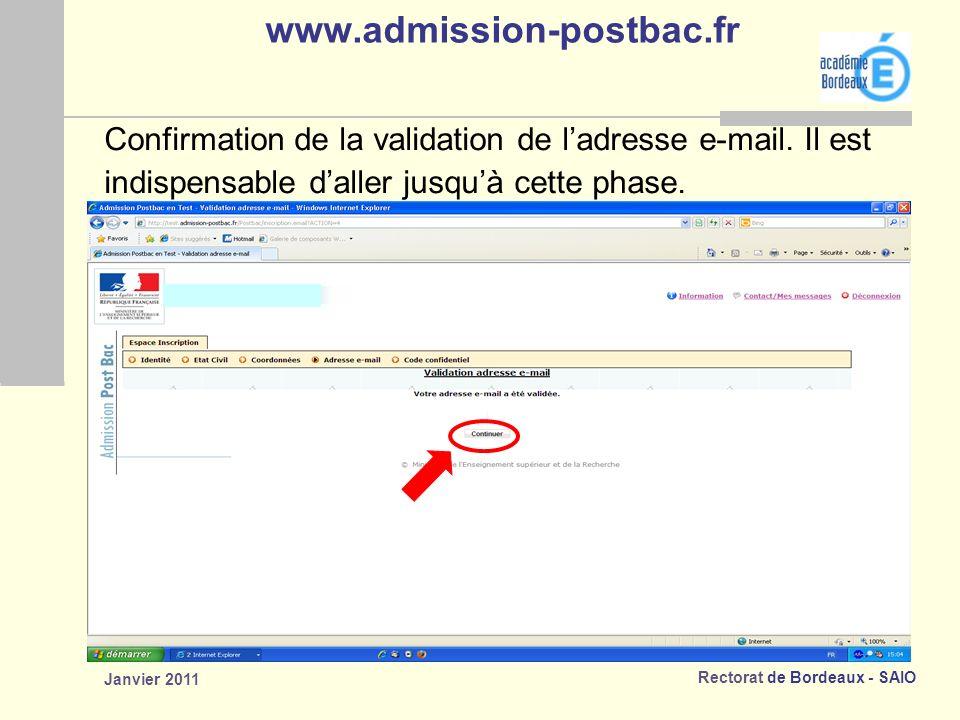 www.admission-postbac.fr Confirmation de la validation de l'adresse e-mail. Il est. indispensable d'aller jusqu'à cette phase.