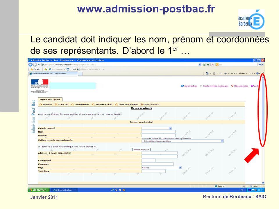 www.admission-postbac.fr Le candidat doit indiquer les nom, prénom et coordonnées. de ses représentants. D'abord le 1er …