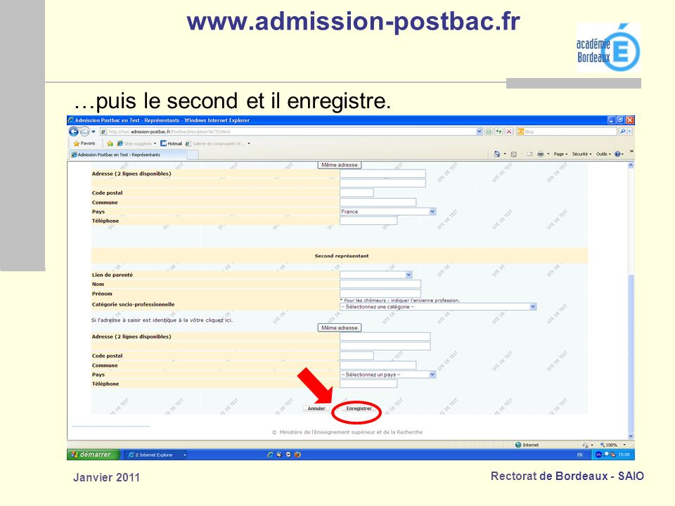 www.admission-postbac.fr …puis le second et il enregistre.