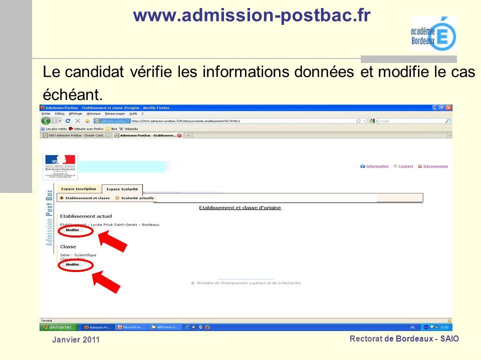 www.admission-postbac.fr Le candidat vérifie les informations données et modifie le cas.