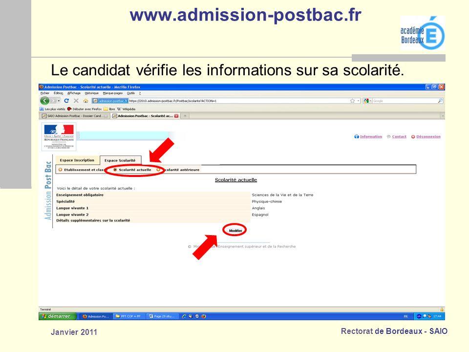 www.admission-postbac.fr Le candidat vérifie les informations sur sa scolarité. Janvier 2011