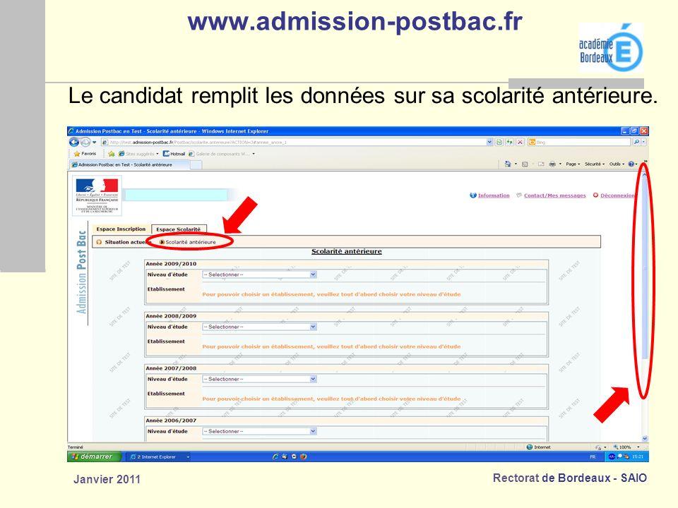 www.admission-postbac.fr Le candidat remplit les données sur sa scolarité antérieure. Janvier 2011