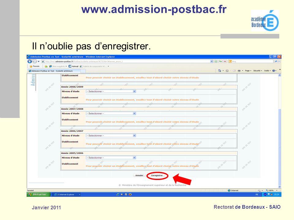 www.admission-postbac.fr Il n'oublie pas d'enregistrer. Janvier 2011