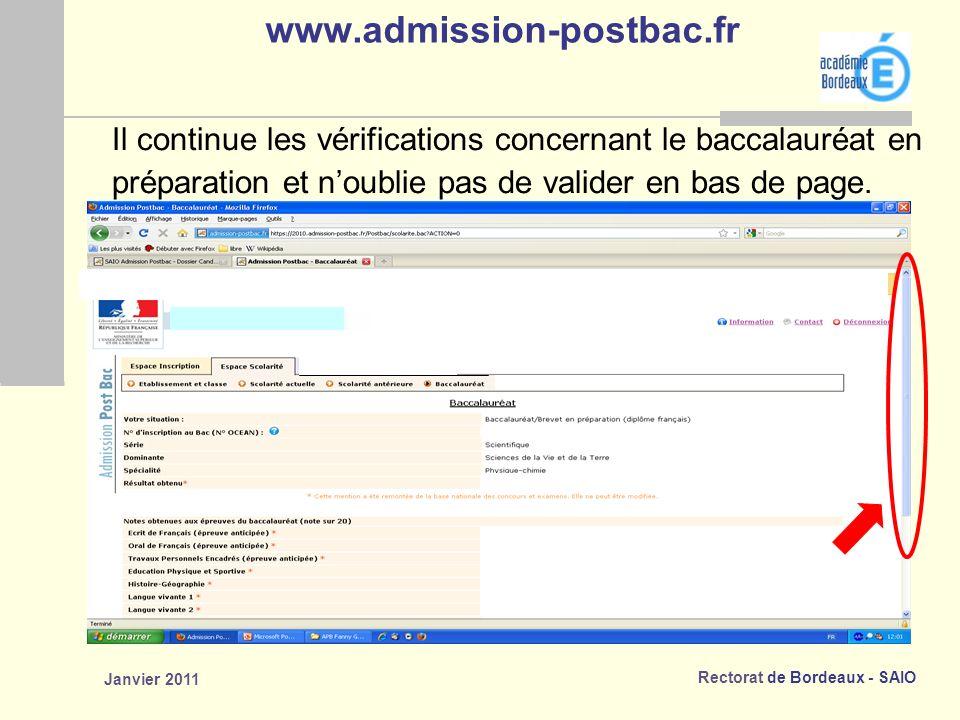 www.admission-postbac.fr Il continue les vérifications concernant le baccalauréat en. préparation et n'oublie pas de valider en bas de page.