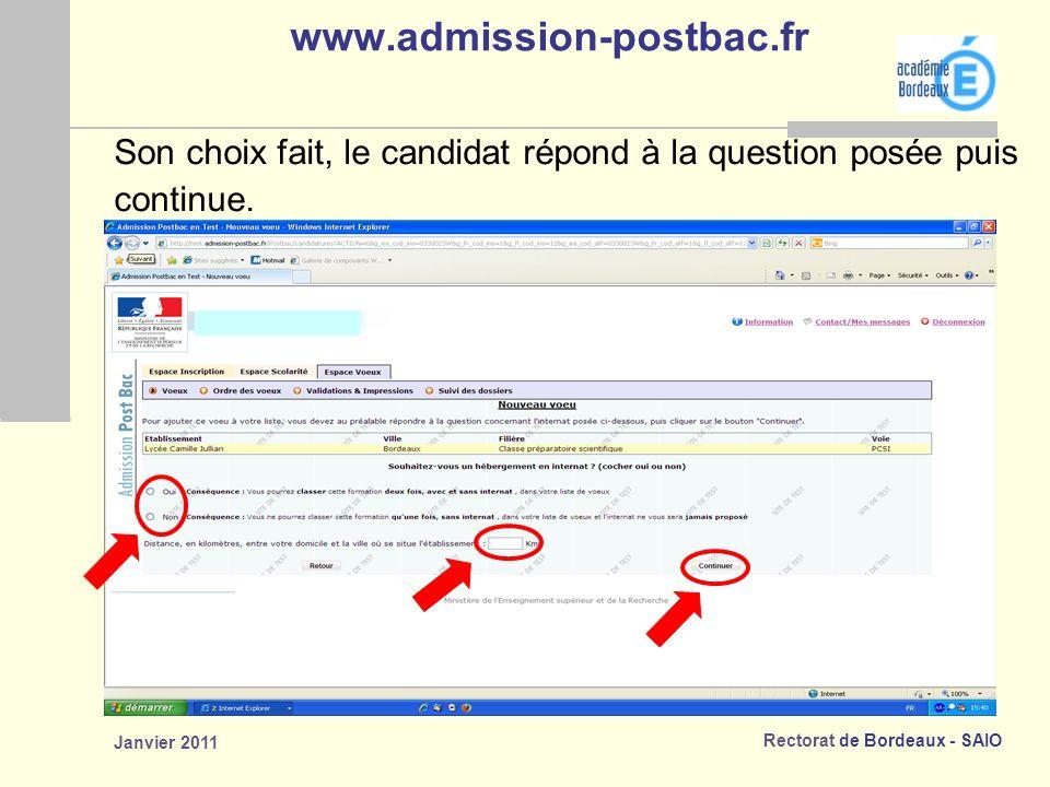 www.admission-postbac.fr Son choix fait, le candidat répond à la question posée puis.