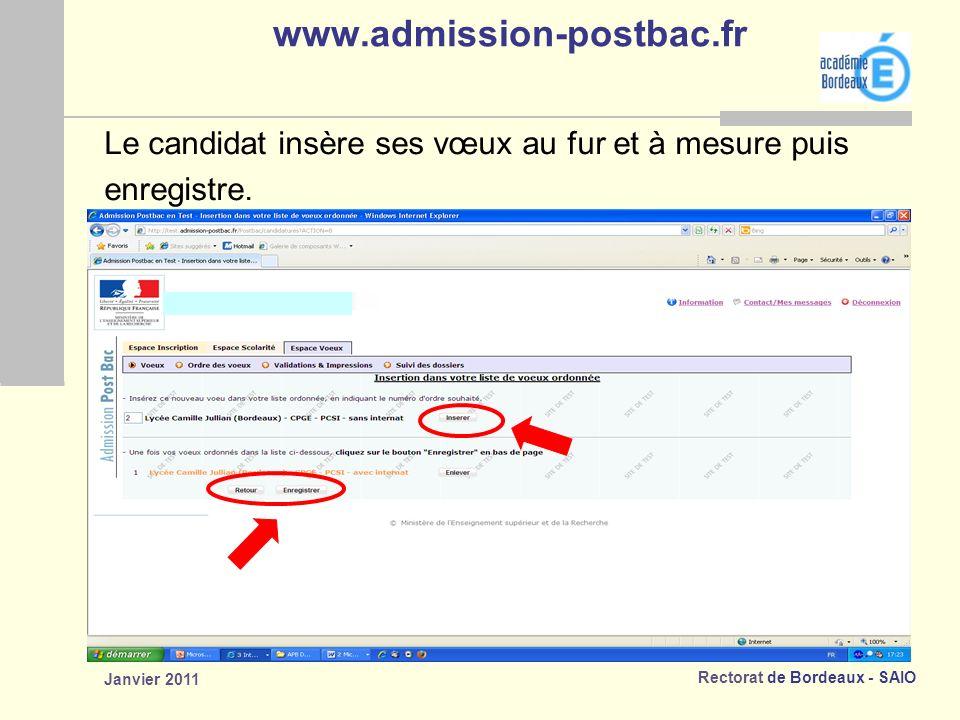 www.admission-postbac.fr Le candidat insère ses vœux au fur et à mesure puis.