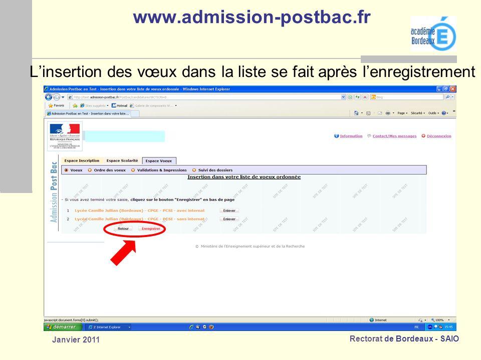 www.admission-postbac.fr L'insertion des vœux dans la liste se fait après l'enregistrement.