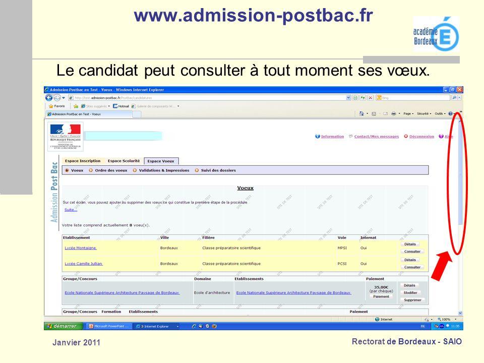 www.admission-postbac.fr Le candidat peut consulter à tout moment ses vœux. Janvier 2011