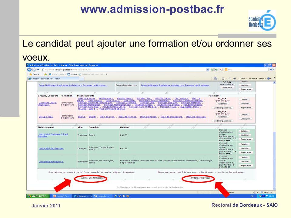 www.admission-postbac.fr Le candidat peut ajouter une formation et/ou ordonner ses.