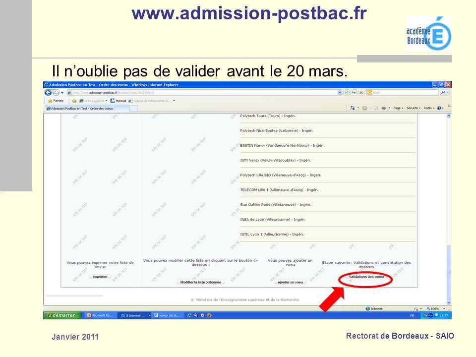 www.admission-postbac.fr Il n'oublie pas de valider avant le 20 mars.