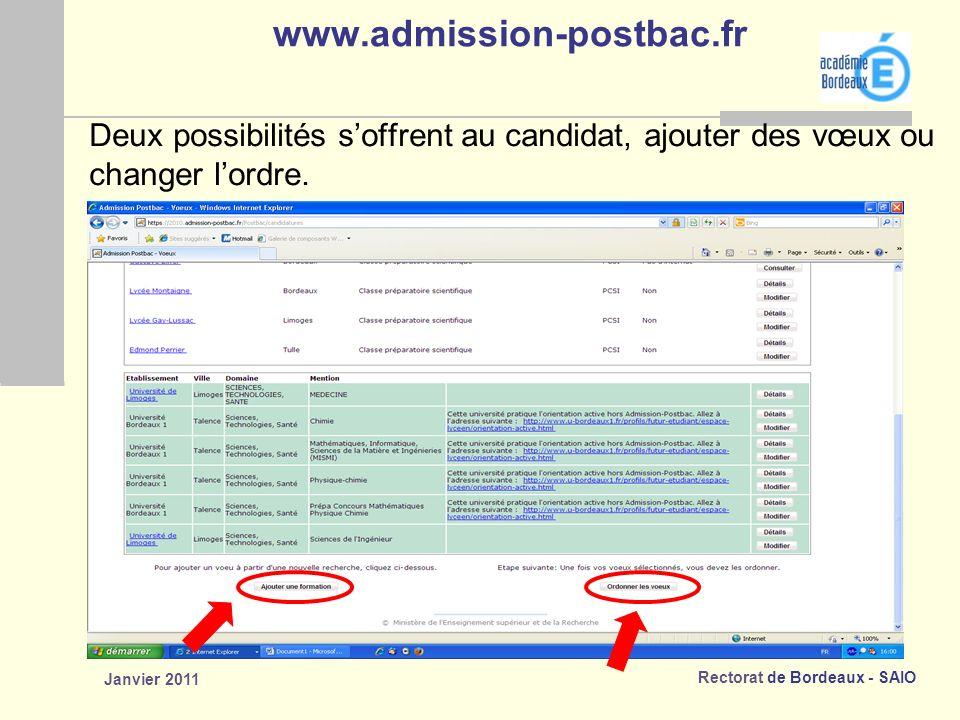 www.admission-postbac.fr Deux possibilités s'offrent au candidat, ajouter des vœux ou. changer l'ordre.