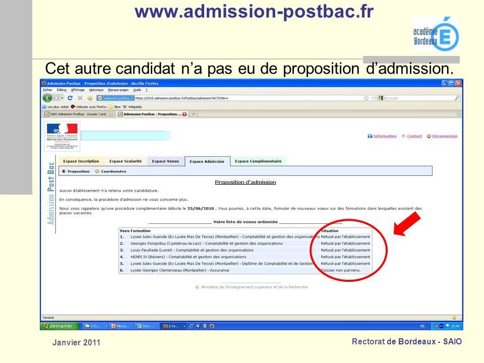 www.admission-postbac.fr Cet autre candidat n'a pas eu de proposition d'admission. Janvier 2011