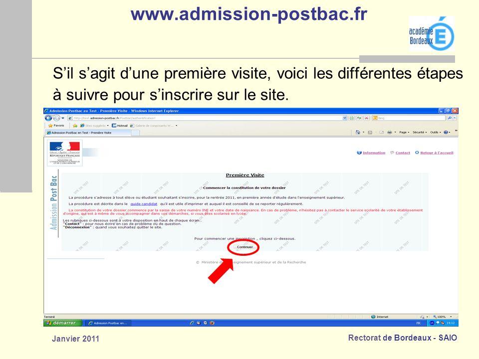 www.admission-postbac.fr S'il s'agit d'une première visite, voici les différentes étapes. à suivre pour s'inscrire sur le site.