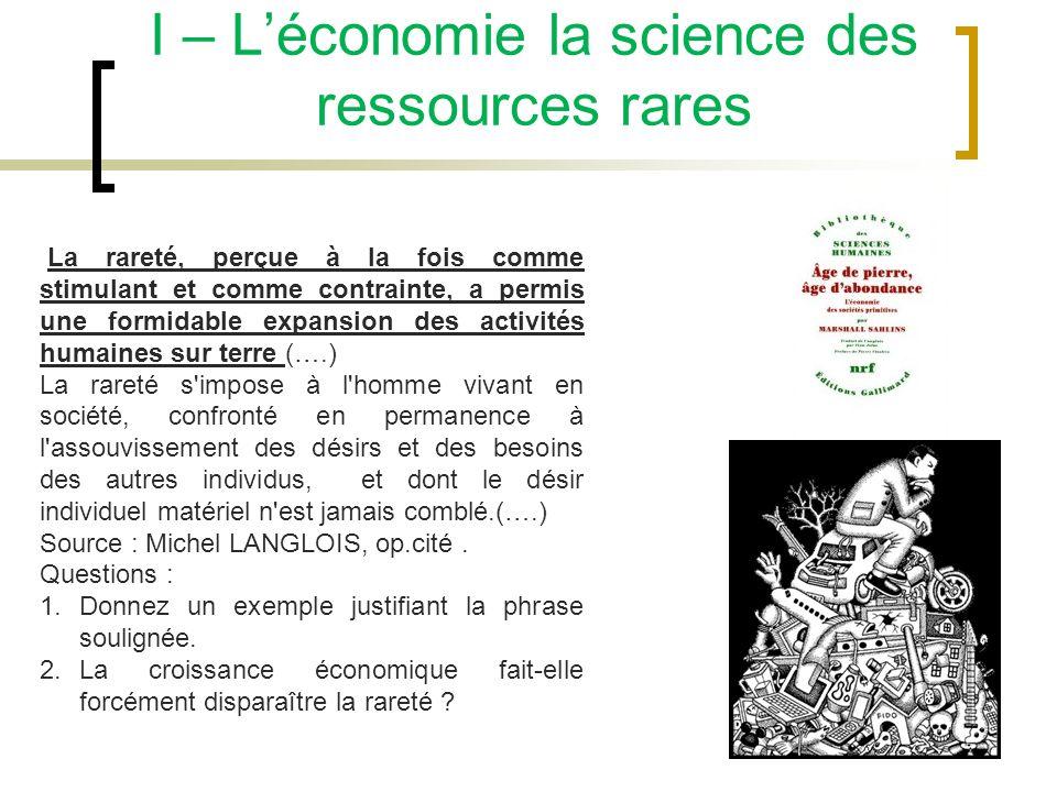 I – L'économie la science des ressources rares