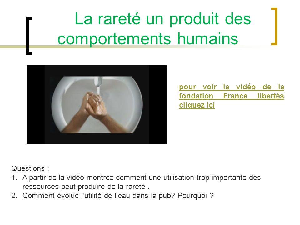 La rareté un produit des comportements humains
