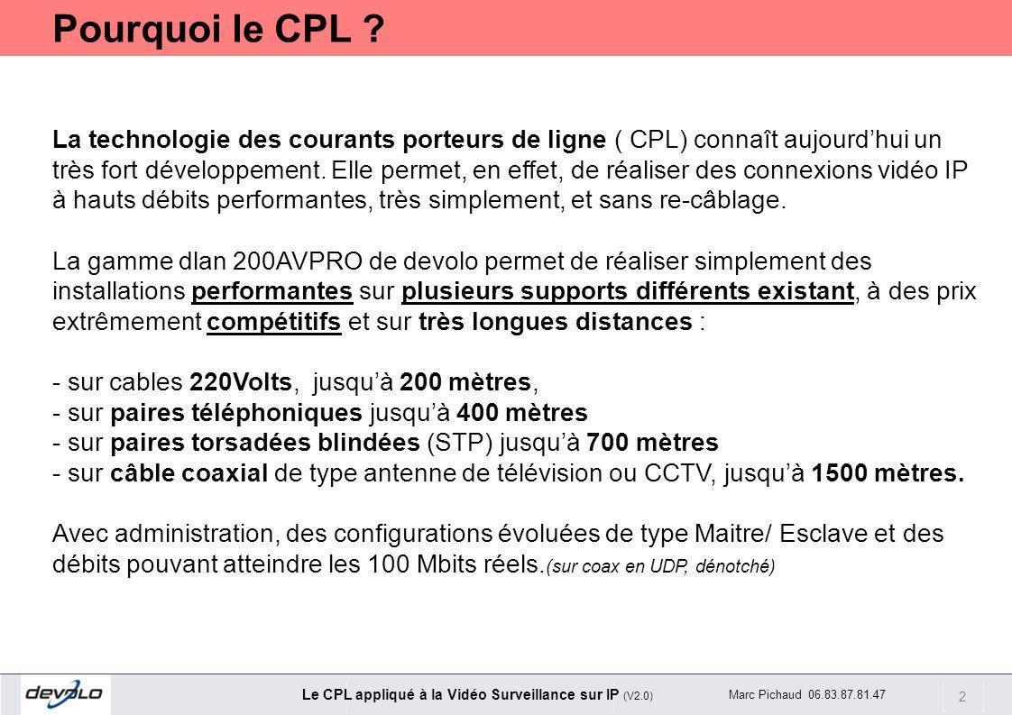 Pourquoi le CPL