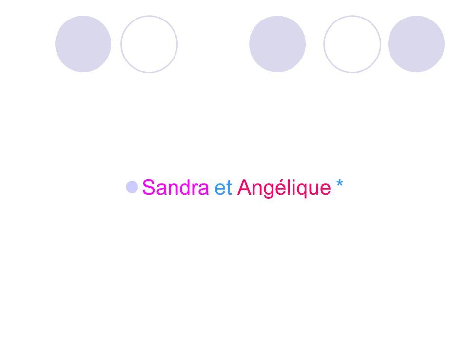 Sandra et Angélique *