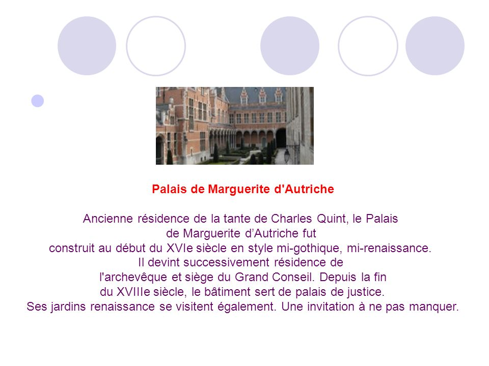 Palais de Marguerite d Autriche