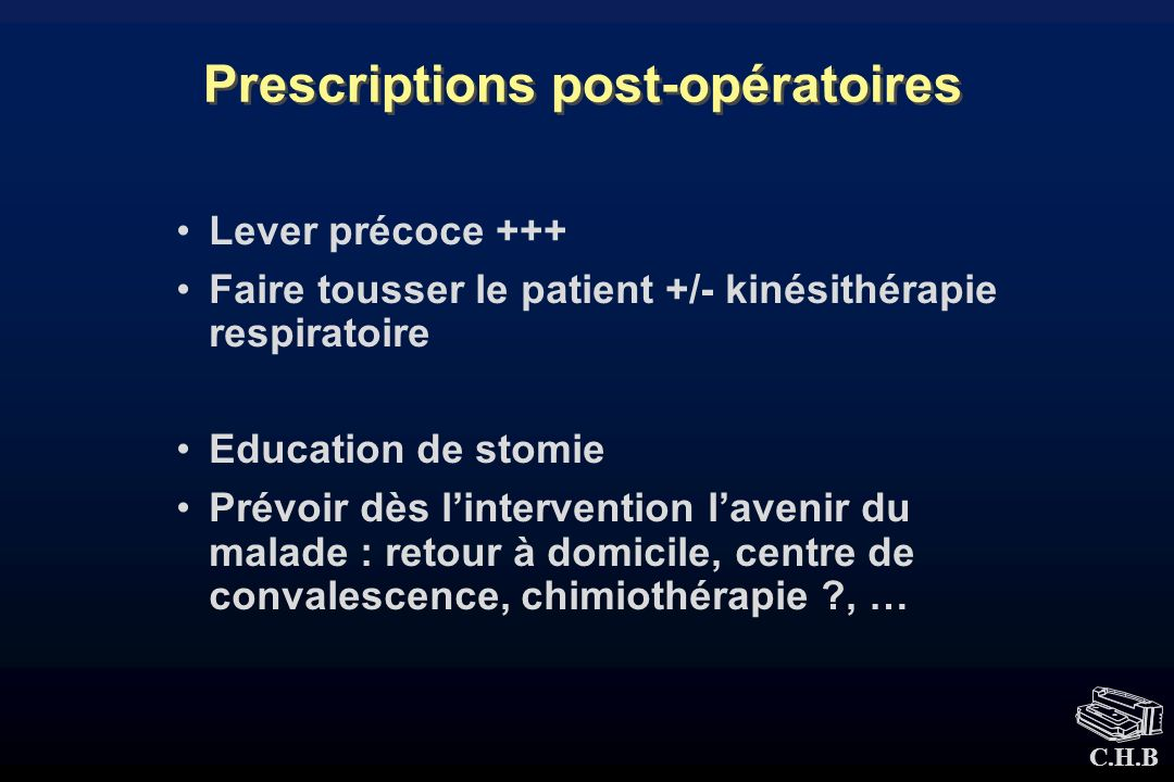 Prescriptions post-opératoires