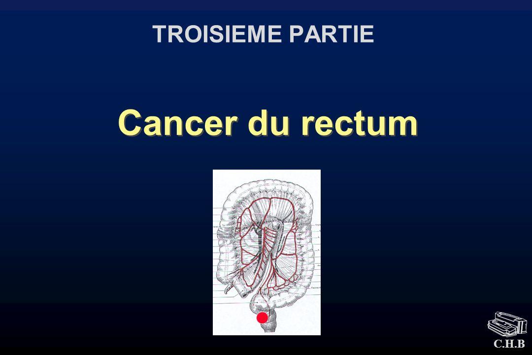 Cancer du rectum TROISIEME PARTIE
