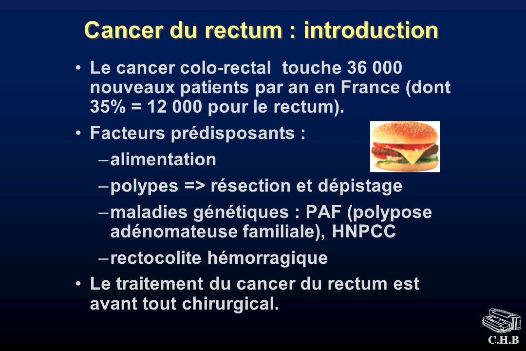 Cancer du rectum : introduction