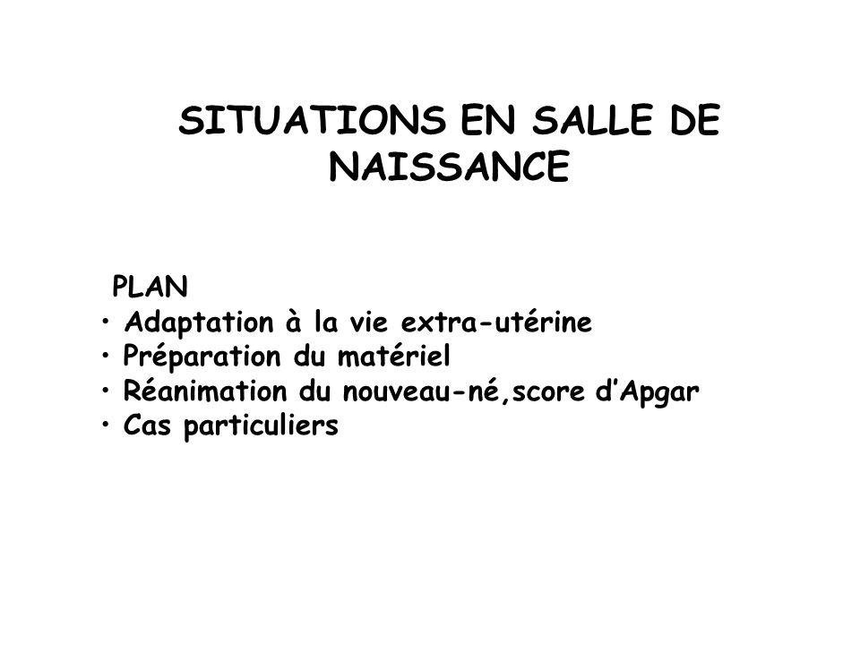 SITUATIONS EN SALLE DE NAISSANCE