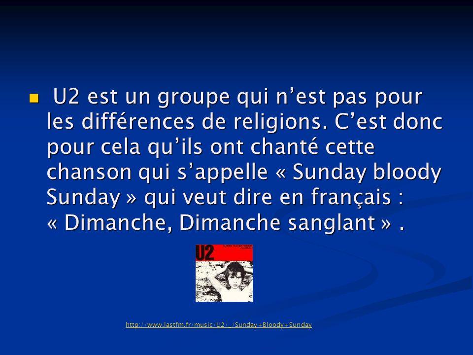 U2 est un groupe qui n'est pas pour les différences de religions
