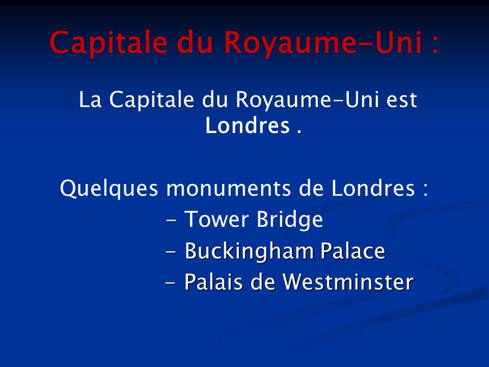Capitale du Royaume-Uni :