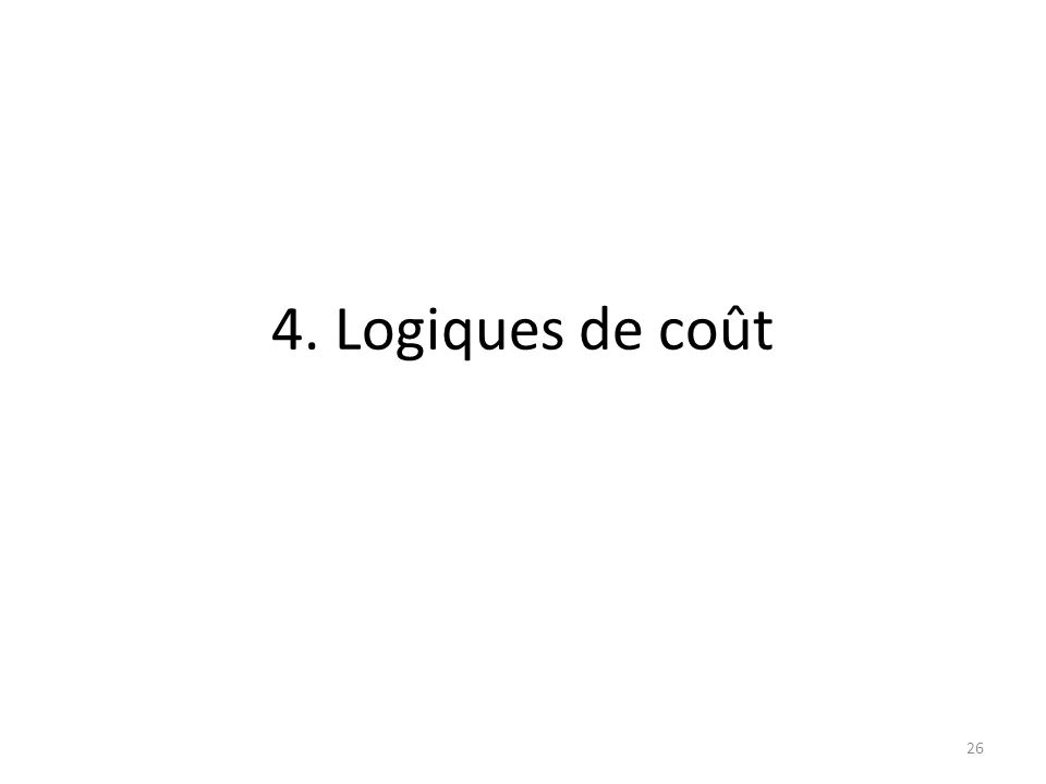 4. Logiques de coût