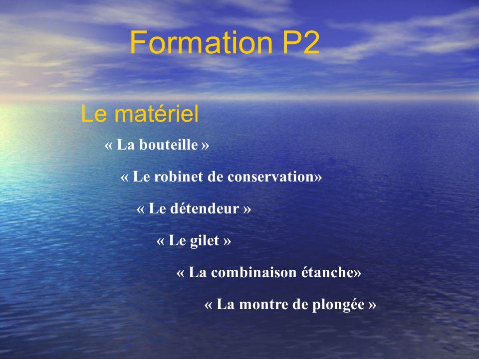 Formation P2 Le matériel « La bouteille »