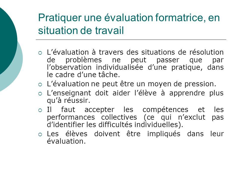 Pratiquer une évaluation formatrice, en situation de travail