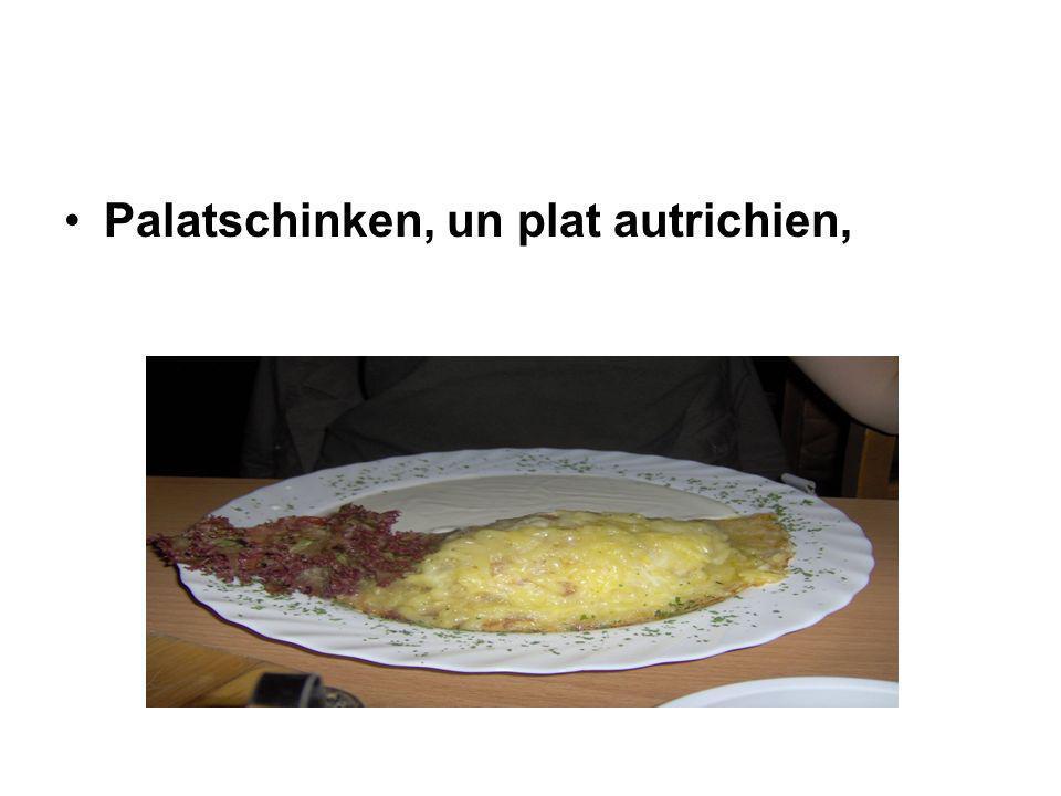 Palatschinken, un plat autrichien,