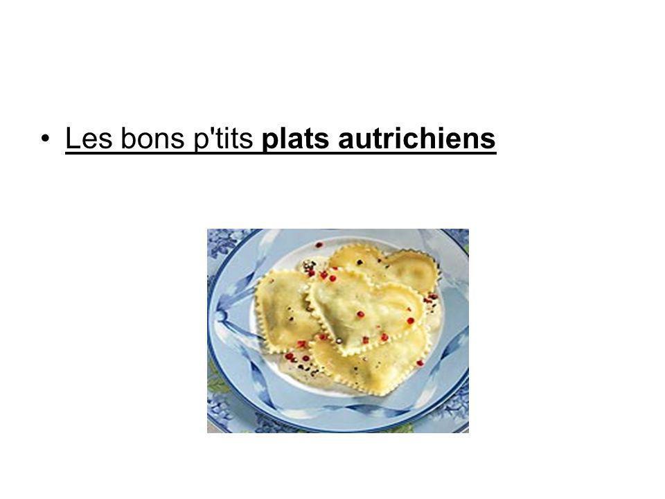 Les bons p tits plats autrichiens