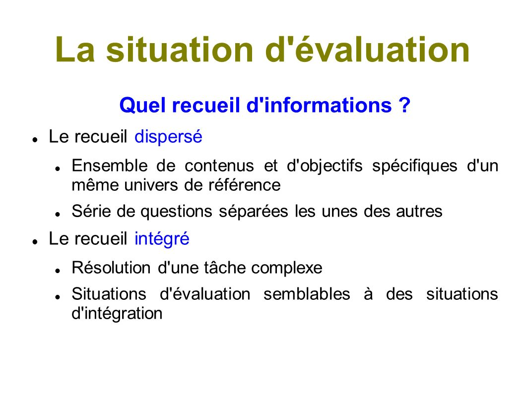 La situation d évaluation
