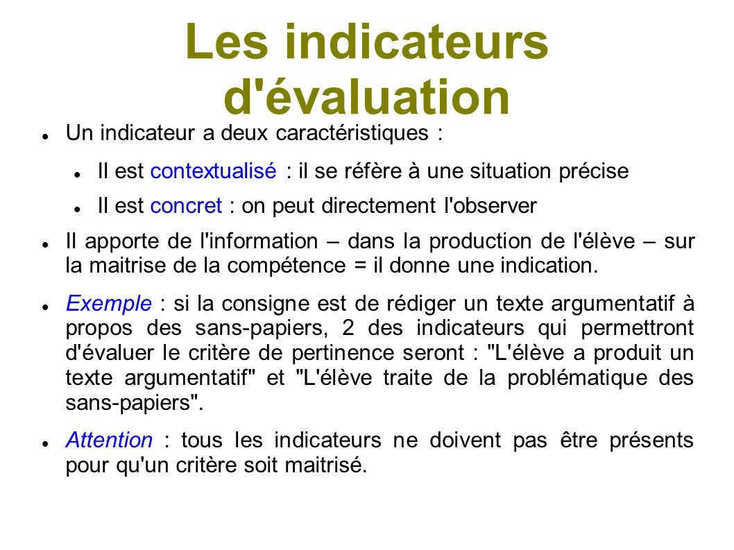 Les indicateurs d évaluation