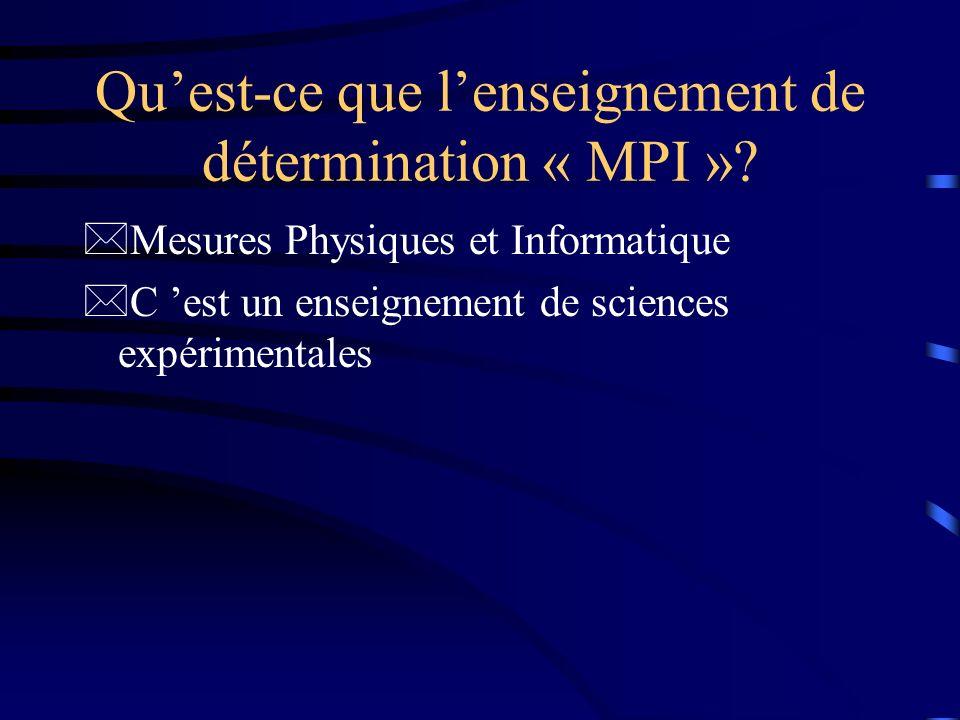 Qu'est-ce que l'enseignement de détermination « MPI »