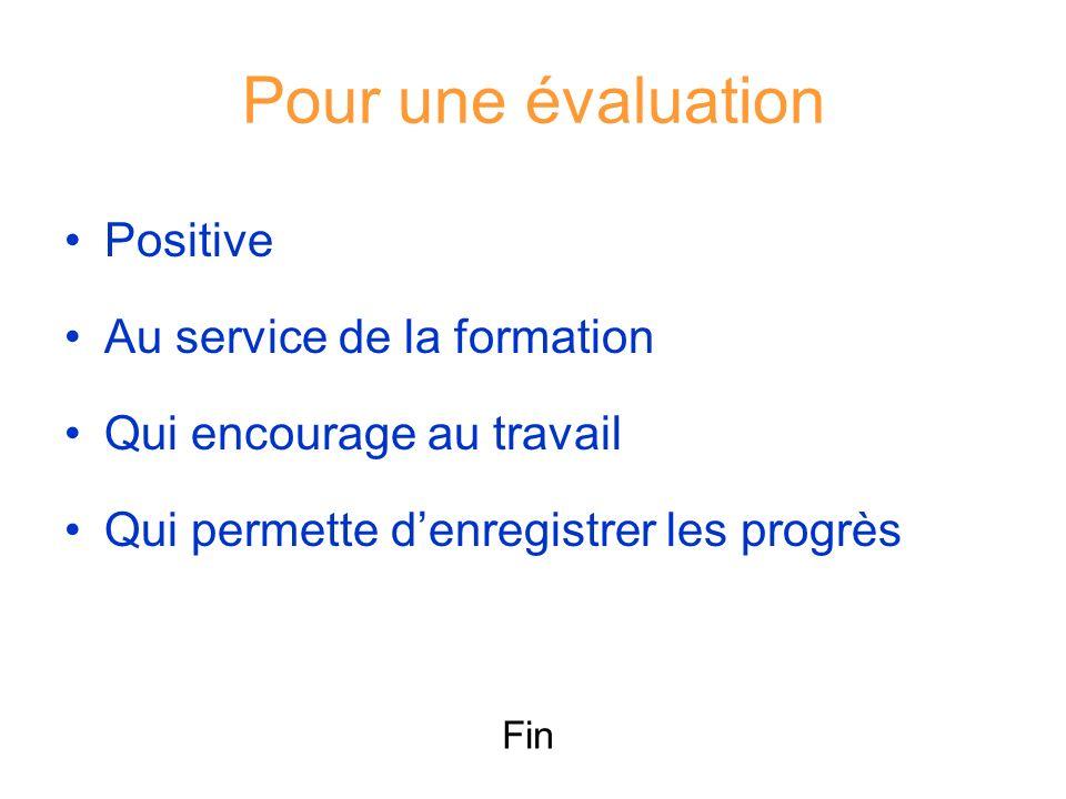 Pour une évaluation Positive Au service de la formation