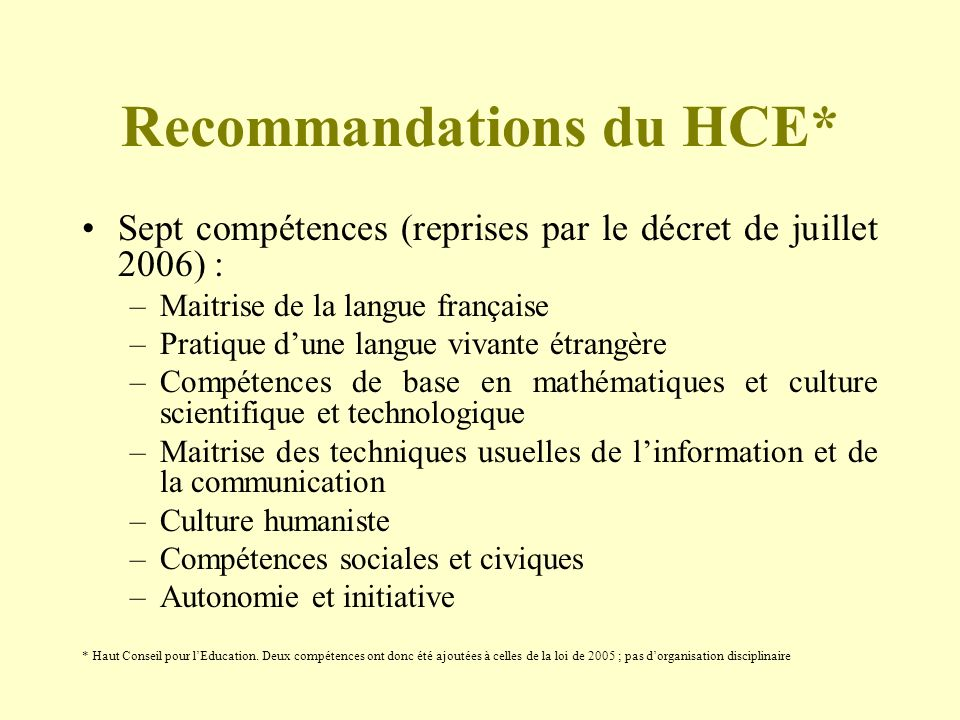 Recommandations du HCE*