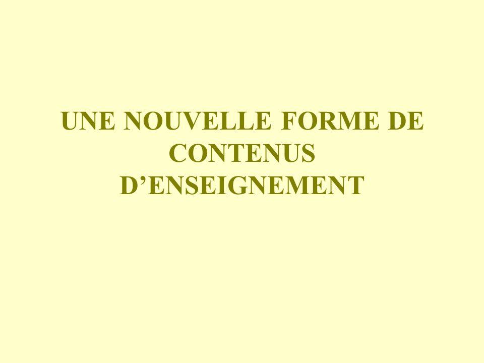 UNE NOUVELLE FORME DE CONTENUS D'ENSEIGNEMENT
