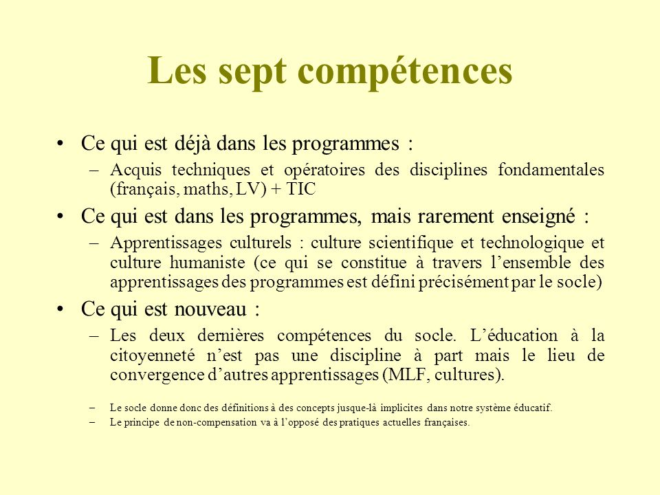Les sept compétences Ce qui est déjà dans les programmes :