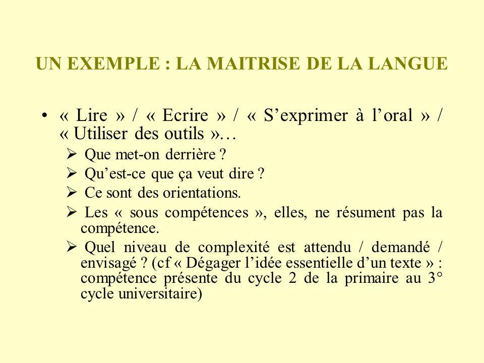 UN EXEMPLE : LA MAITRISE DE LA LANGUE