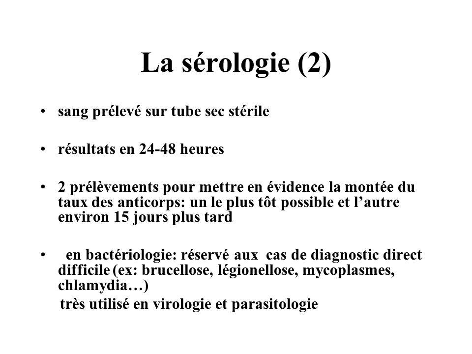 La sérologie (2) sang prélevé sur tube sec stérile