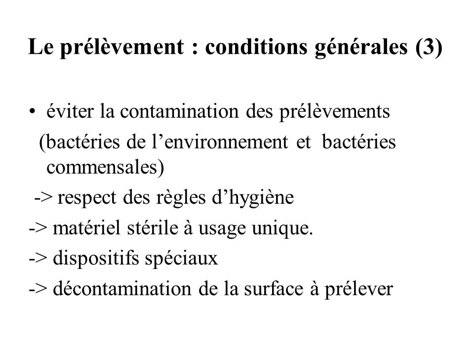 Le prélèvement : conditions générales (3)