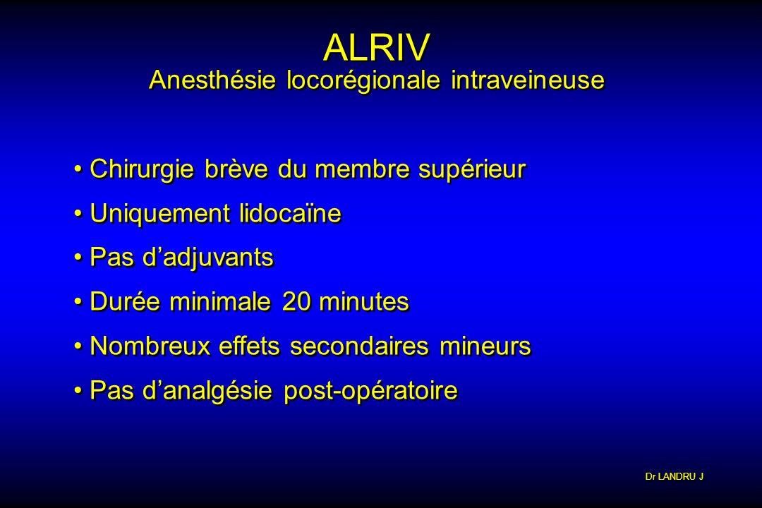 Anesthésie locorégionale intraveineuse