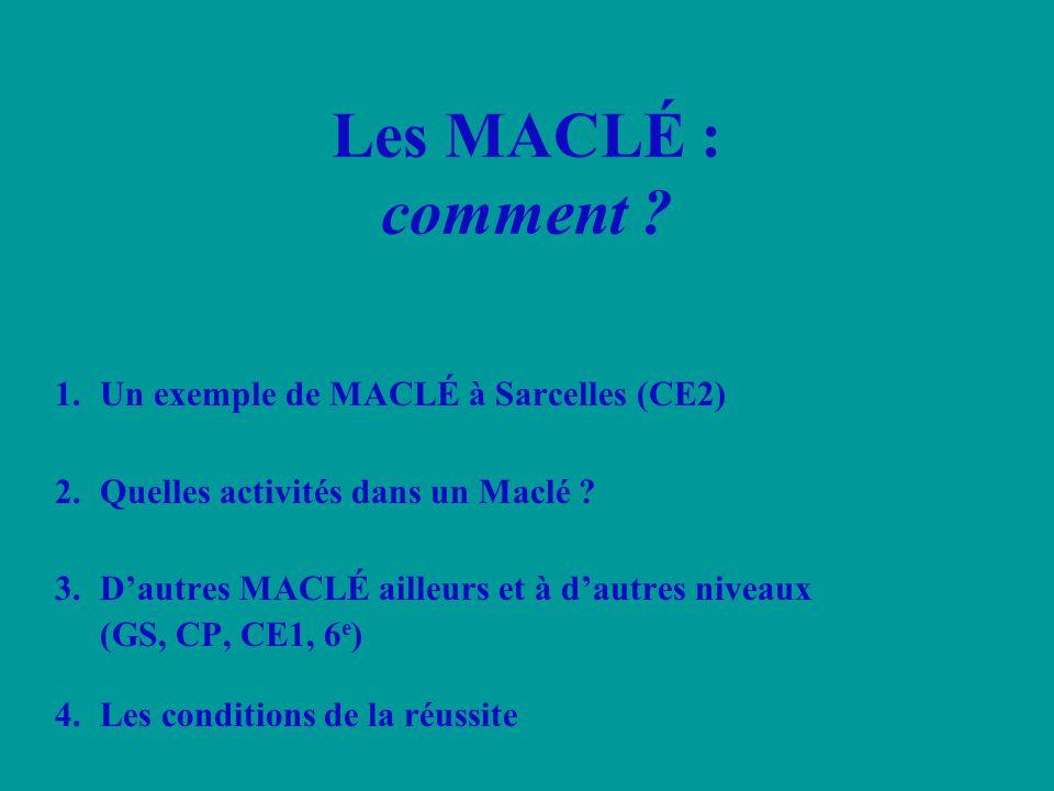 Les MACLÉ : comment Un exemple de MACLÉ à Sarcelles (CE2)